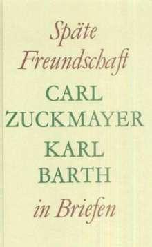 Carl Zuckmayer: Späte Freundschaft in Briefen, Buch