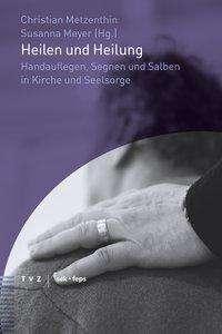 Heilen und Heilung, Buch