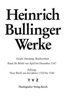 Heinrich Bullinger: Briefe von April bis Dezember 1547, Buch