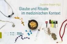 Glaube und Rituale im medizinischen Kontext, Buch