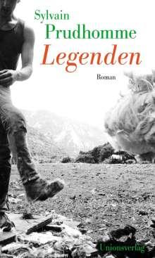 Sylvain Prudhomme: Legenden, Buch