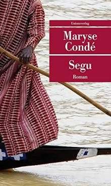 Maryse Condé: Segu, Buch