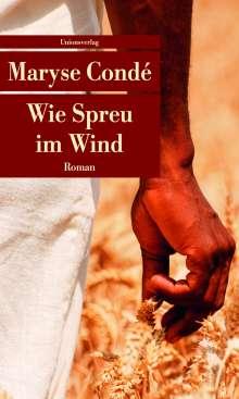 Maryse Condé: Wie Spreu im Wind, Buch