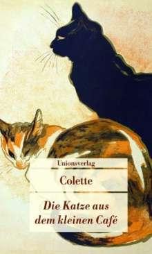 Sidonie-Gabrielle Colette: Die Katze aus dem kleinen Café, Buch