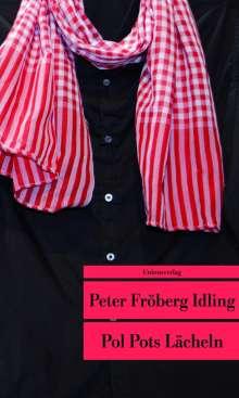 Peter Fröberg Idling: Pol Pots Lächeln, Buch