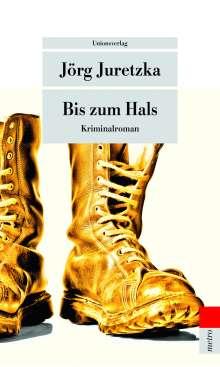 Jörg Juretzka: Bis zum Hals, Buch