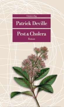 Patrick Deville: Pest & Cholera, Buch