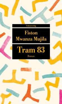 Fiston Mwanza Mujila: Tram 83, Buch