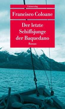 Francisco Coloane: Der letzte Schiffsjunge der Baquedano, Buch