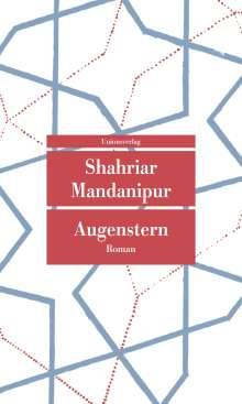 Shahriar Mandanipur: Augenstern, Buch