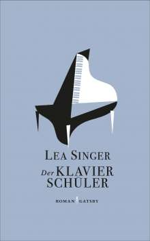 Lea Singer: Der Klavierschüler, Buch