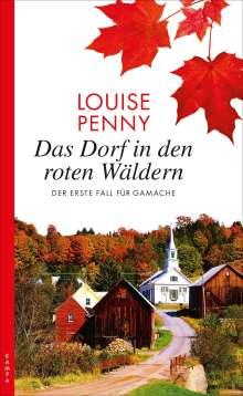 Louise Penny: Das Dorf in den roten Wäldern, Buch