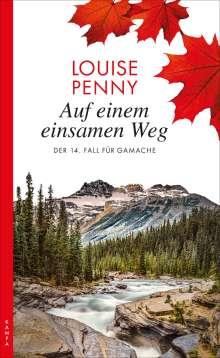 Louise Penny: Auf einem einsamen Weg, Buch
