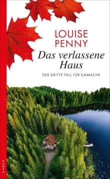 Louise Penny: Das verlassene Haus, Buch