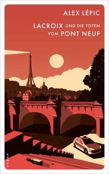 Alex Lépic: Lacroix und die Toten vom Pont Neuf, Buch