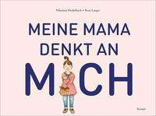 Rosa Langer: Meine Mama denkt an mich, Buch