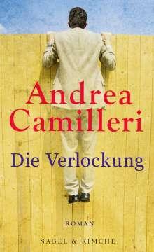 Andrea Camilleri (1925-2019): Die Verlockung, Buch