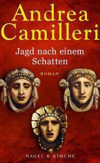 Andrea Camilleri (1925-2019): Jagd nach einem Schatten, Buch