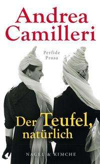 Andrea Camilleri (1925-2019): Der Teufel, natürlich, Buch