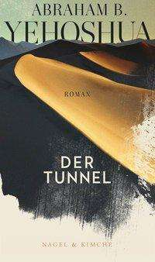 Abraham B. Yehoshua: Der Tunnel, Buch