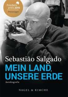 Sebastião Salgado (geb. 1944): Mein Land, unsere Erde, Buch