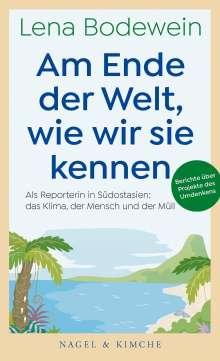 Lena Bodewein: Am Ende der Welt, wie wir sie kennen, Buch