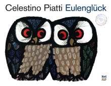 Celestino Piatti: Eulenglück, Buch