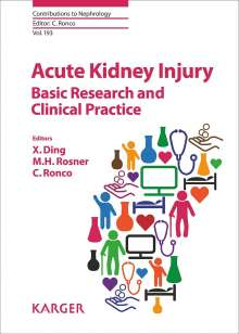 Acute Kidney Injury - Basic Research and Clinical Practice, Buch