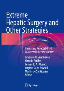 Extreme Hepatic Surgery and Other Strategies, Buch