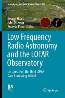 Low Frequency Radio Astronomy and the LOFAR Observatory, Buch