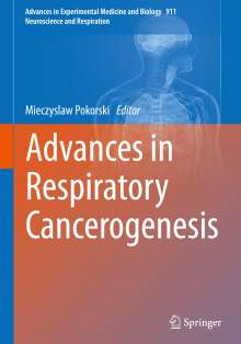 Advances in Respiratory Cancerogenesis, Buch