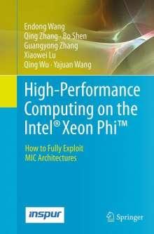 Xiaowei Lu: High-Performance Computing on the Intel® Xeon Phi(TM), Buch