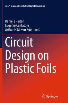 Eugenio Cantatore: Circuit Design on Plastic Foils, Buch