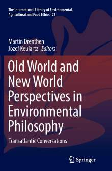 Old World and New World Perspectives in Environmental Philosophy, Buch
