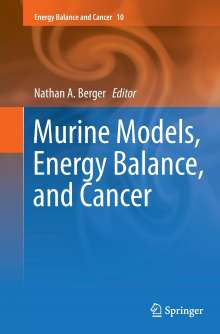 Murine Models, Energy Balance, and Cancer, Buch