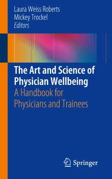 The Art and Science of Physician Wellbeing, Buch