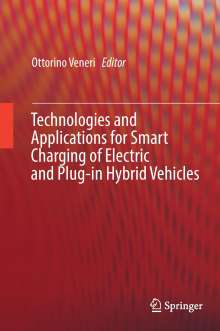 Technologies and Applications for Smart Charging of Electric and Plug-in Hybrid Vehicles, Buch