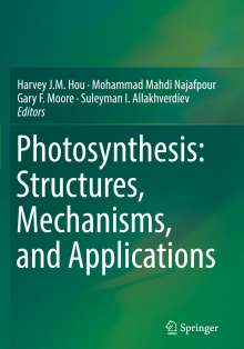Photosynthesis: Structures, Mechanisms, and Applications, Buch