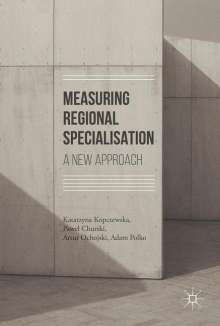 Pawel Churski: Measuring Regional Specialisation, Buch