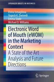 Elvira Ismagilova: Electronic Word of Mouth (eWOM) in the Marketing Context, Buch