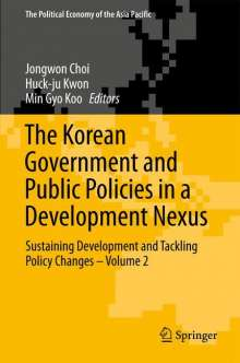 The Korean Government and Public Policies in a Development Nexus, Buch