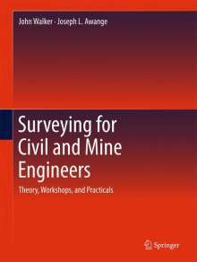 Joseph L. Awange: Surveying for Civil and Mine Engineers, Buch