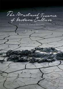 Yochai Ataria: The Structural Trauma of Western Culture, Buch