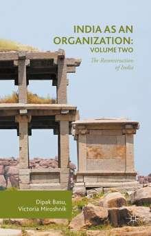 Dipak Basu: India as an Organization: Volume Two, Buch