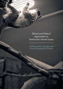 Ethical and Political Approaches to Nonhuman Animal Issues, Buch