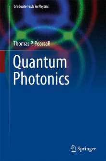 Thomas Pearsall: Introduction to Quantum Photonics, Buch