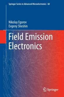 Nikolay Egorov: Field Emission Electronics, Buch