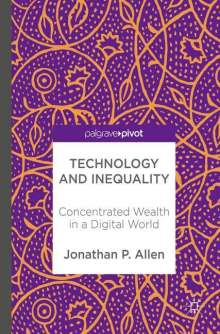 Jonathan P. Allen: Technology and Inequality, Buch