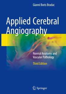 Gianni Boris Bradac: Applied Cerebral Angiography, Buch