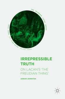 Adrian Johnston: Irrepressible Truth, Buch